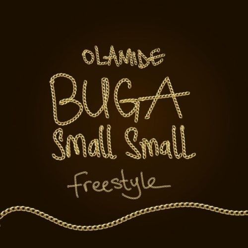 Buga Small Small Freestyle - Olamide | mp3 Download
