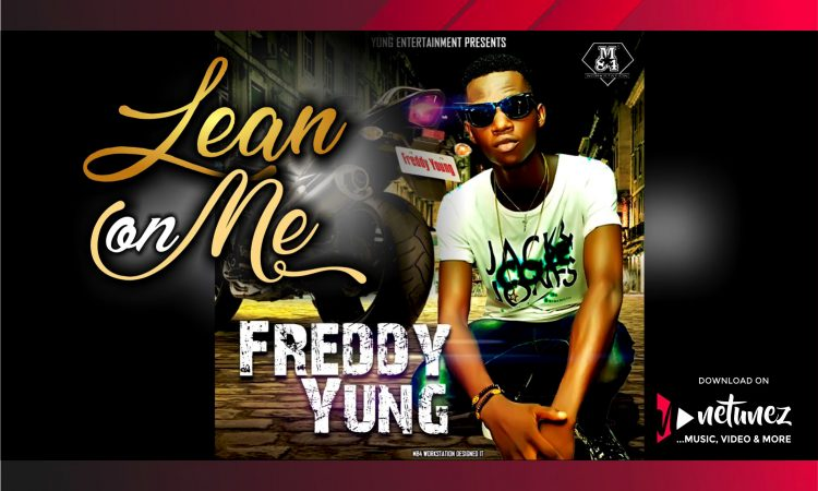 FREDDY YUNG Lean on me mp3 download