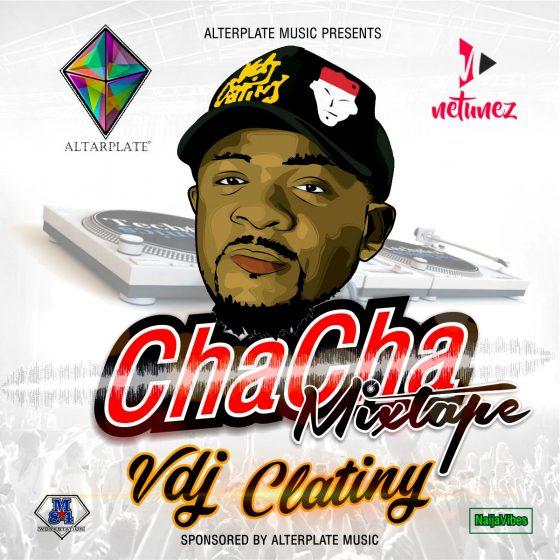 VDJ CLATINY - Chacha Mixtape