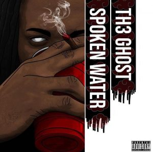 TH3 GHOST – SPOKEN WATER | mp3 Download