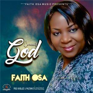 Faith Osa - Covenant God | mp3 Download
