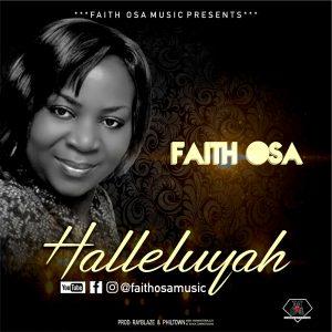 Faith Osa - Halleluyah | mp3 Download