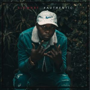 SlowNat - Authentic | mp3 Download