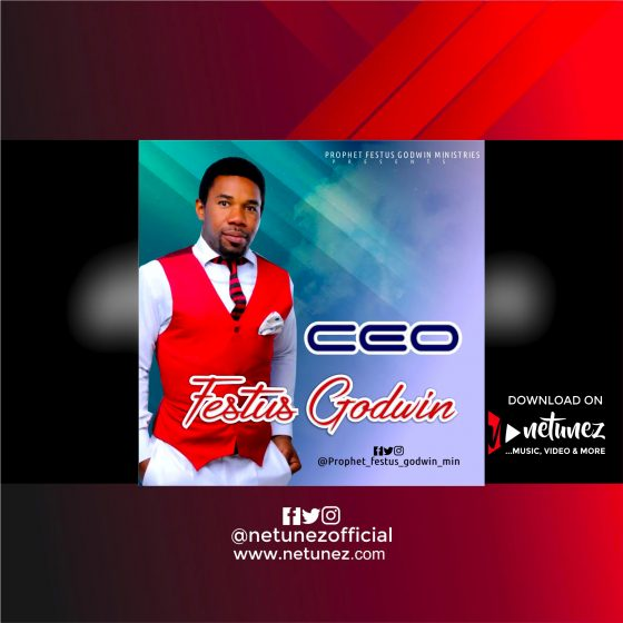 Festus Godwin - CEO Album Cover