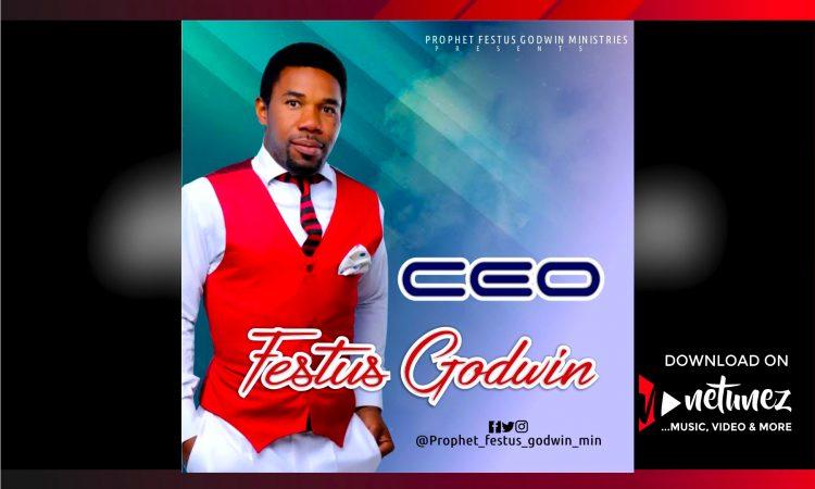 Festus Godwin - CEO Album Cover