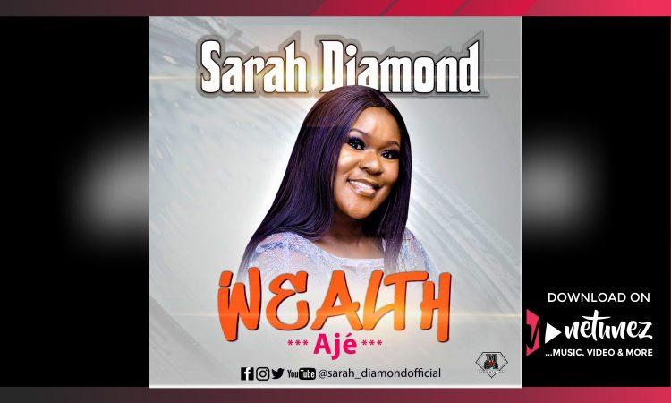 SARAH DIAMOND - WEALTH [AJE]
