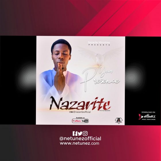 Nazarite Your Presence