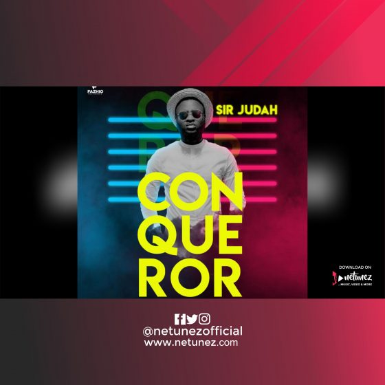 SIR JUDAH - CONQUEROR FEAT TOSIN | mp3 download