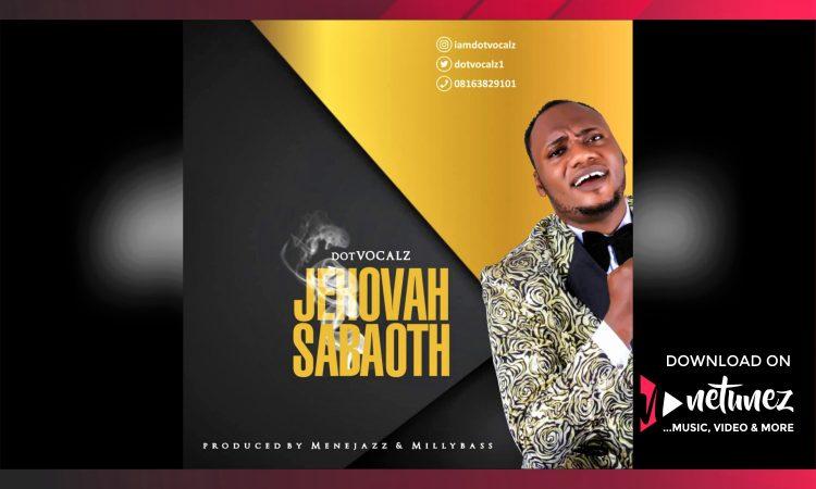 Dotvocalz - Jehovah Saboath - Alnum Cover