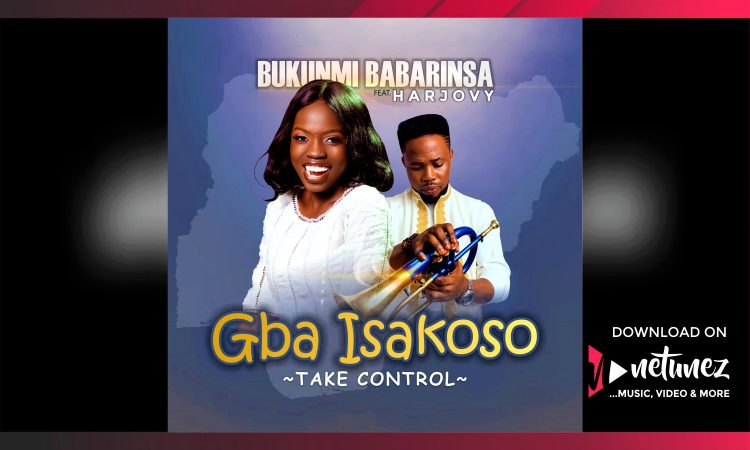 Bukunmi Babarinsa ft Harjovy - Gba Isakoso | mp3 Download